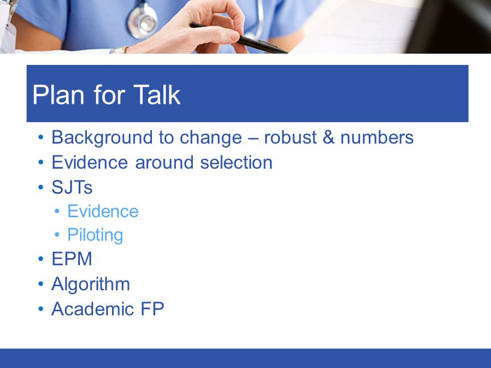 Plan for Talk Background to change – robust & numbers