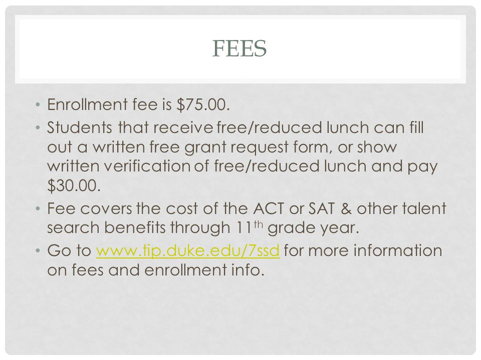 Fees Enrollment fee is $75.00.