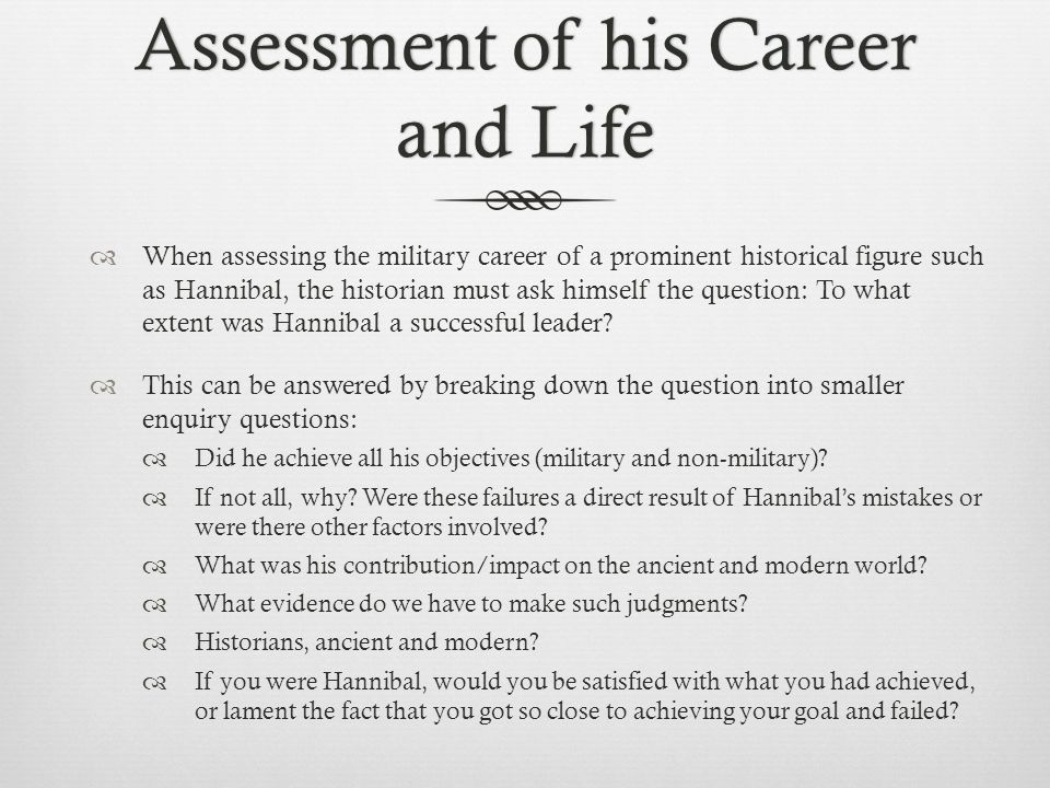 Assessment of his Career and Life