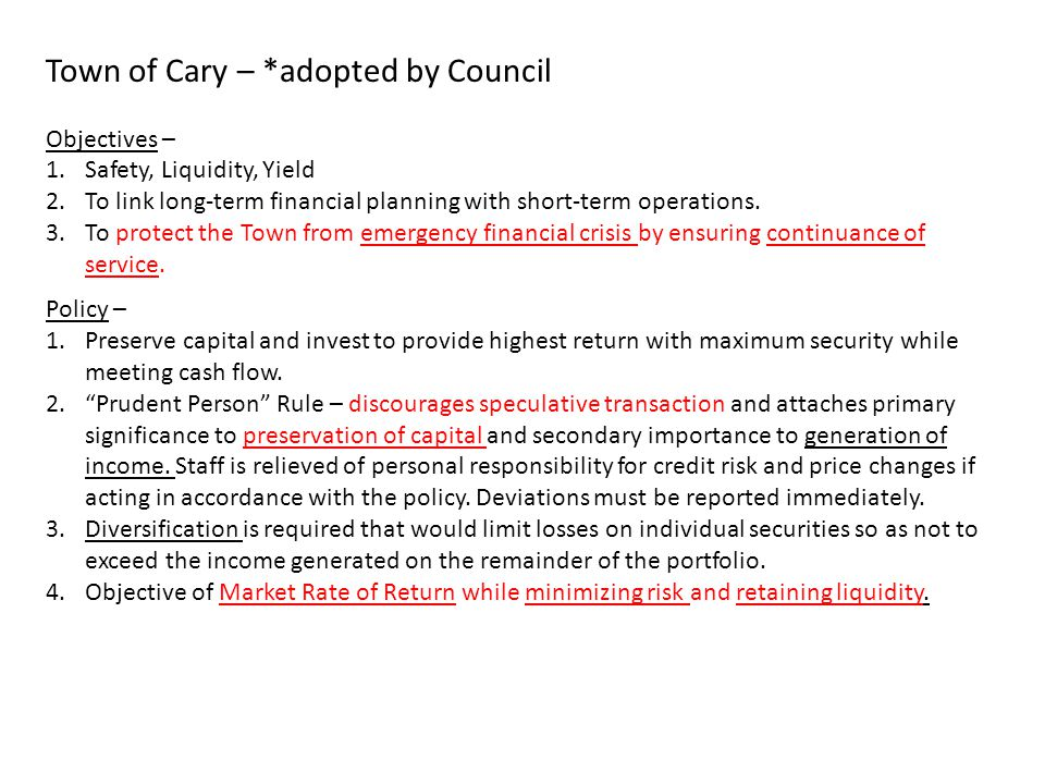 Town of Cary – *adopted by Council
