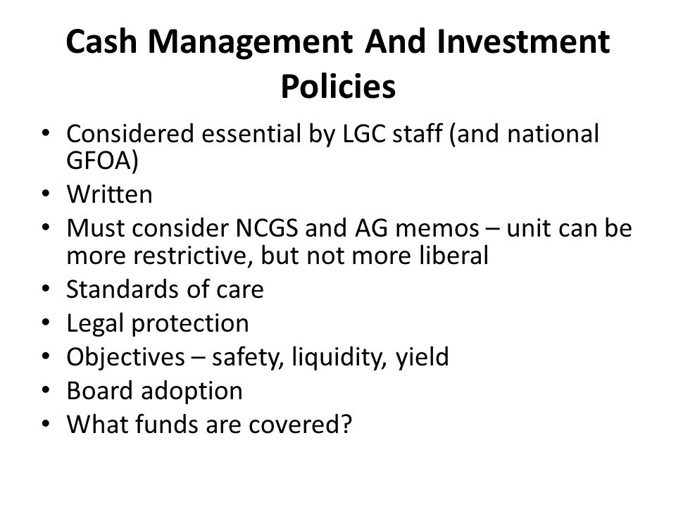 Cash Management And Investment Policies