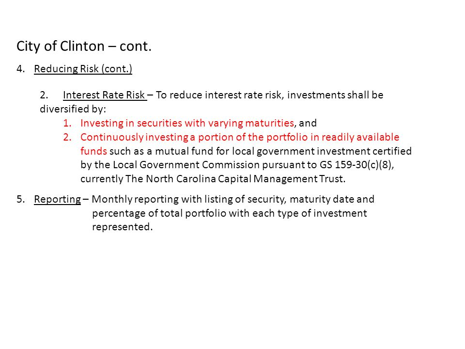 City of Clinton – cont. Reducing Risk (cont.)