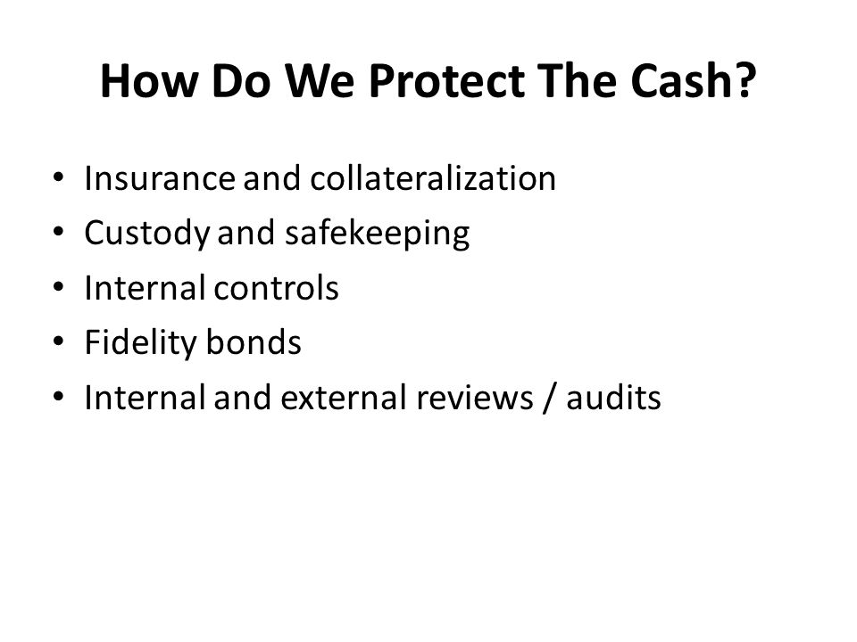 How Do We Protect The Cash