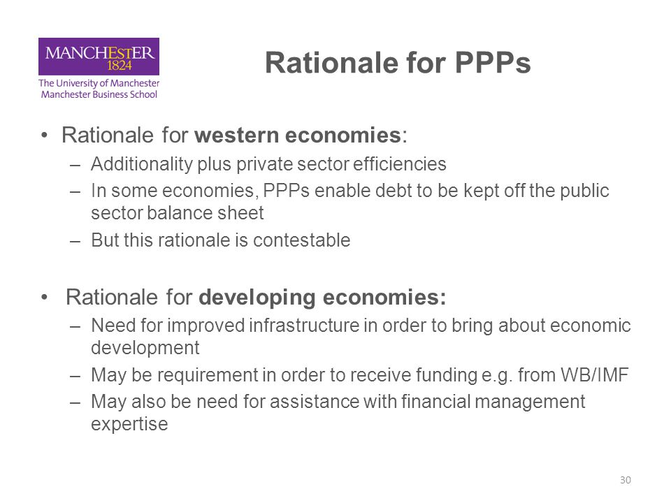 Rationale for PPPs Rationale for western economies: