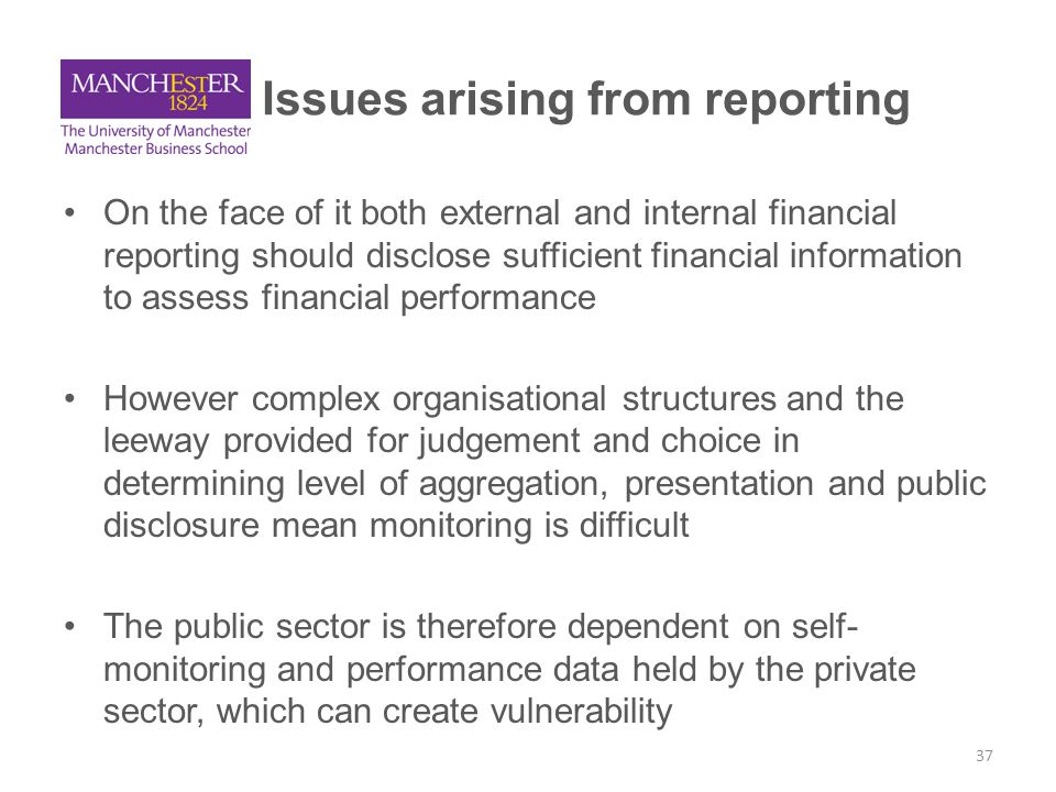 Issues arising from reporting