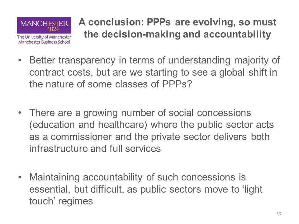 A conclusion: PPPs are evolving, so must the decision-making and accountability