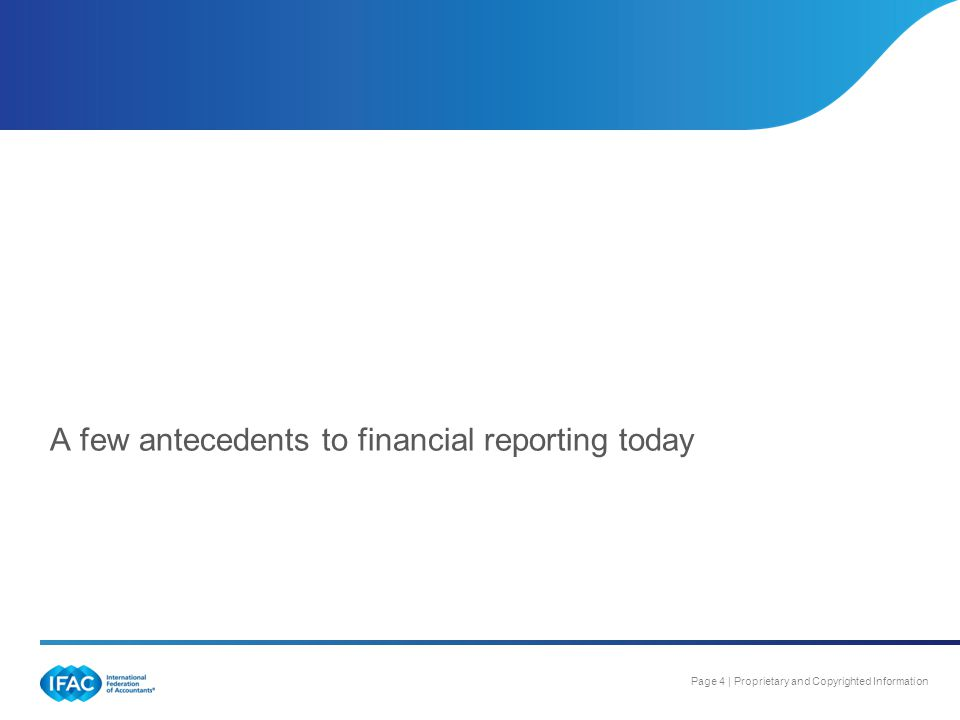 A few antecedents to financial reporting today