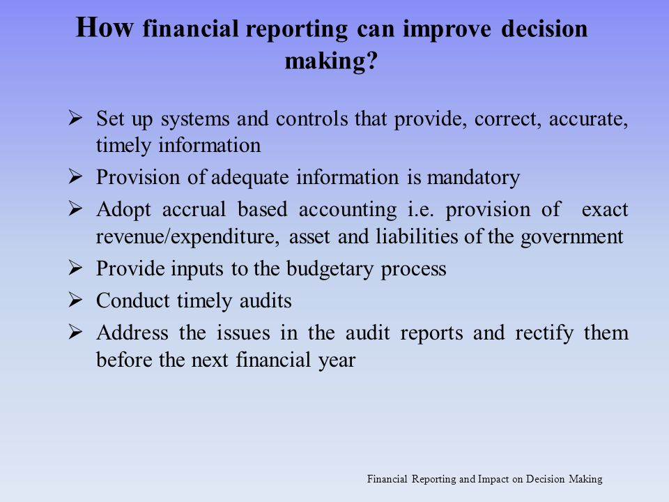 How financial reporting can improve decision making