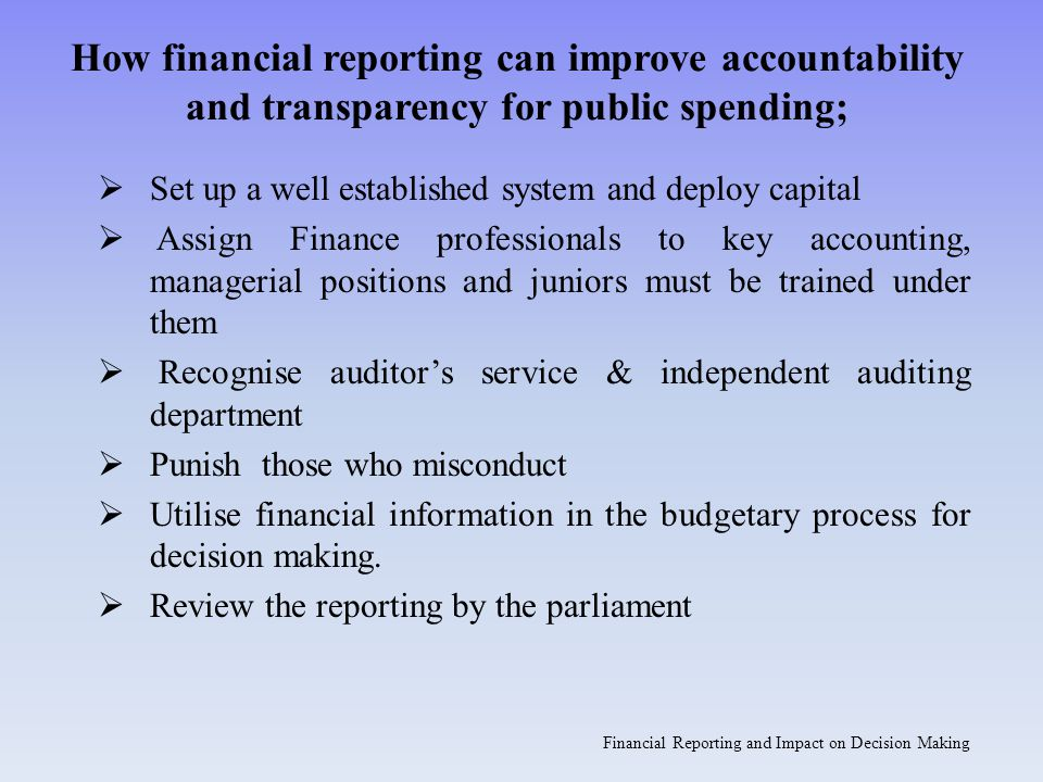 Financial Reporting and Impact on Decision Making