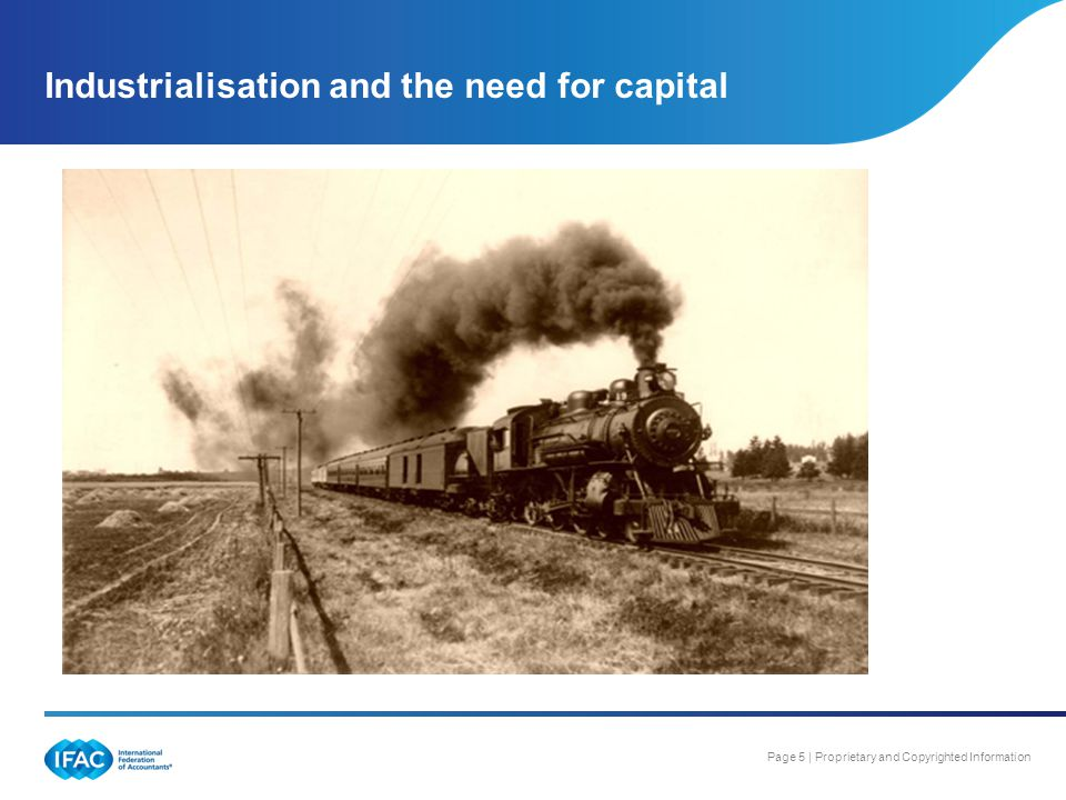 Industrialisation and the need for capital