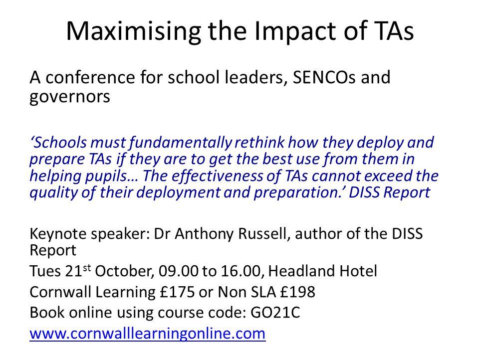 Maximising the Impact of TAs