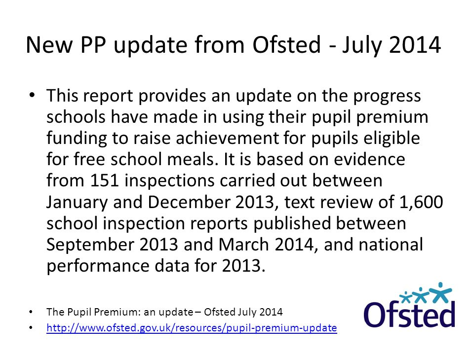 New PP update from Ofsted - July 2014