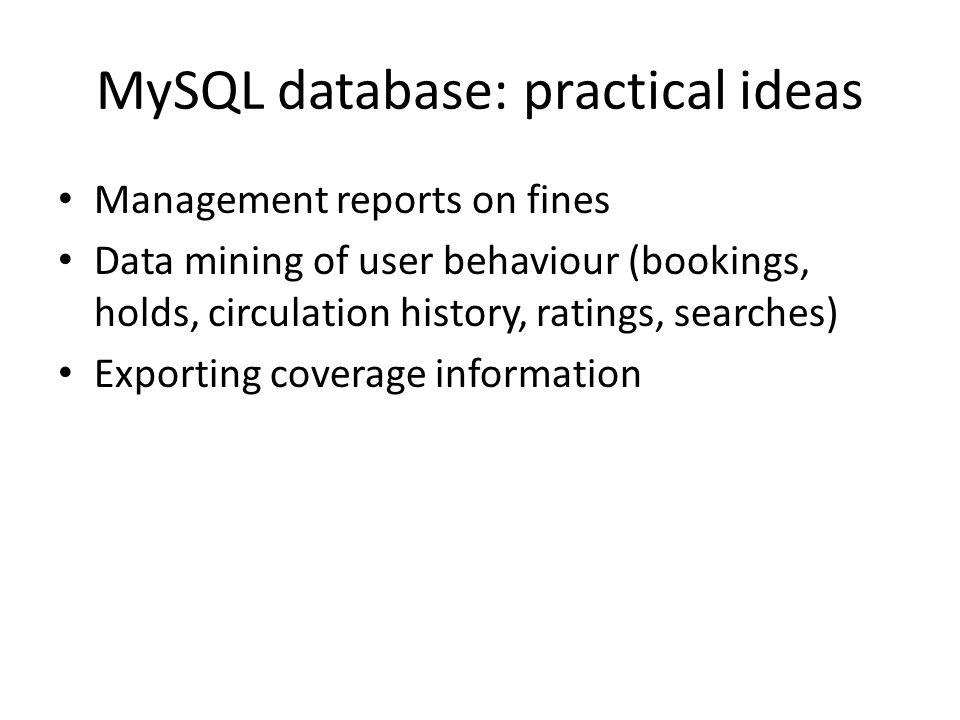 MySQL database: practical ideas
