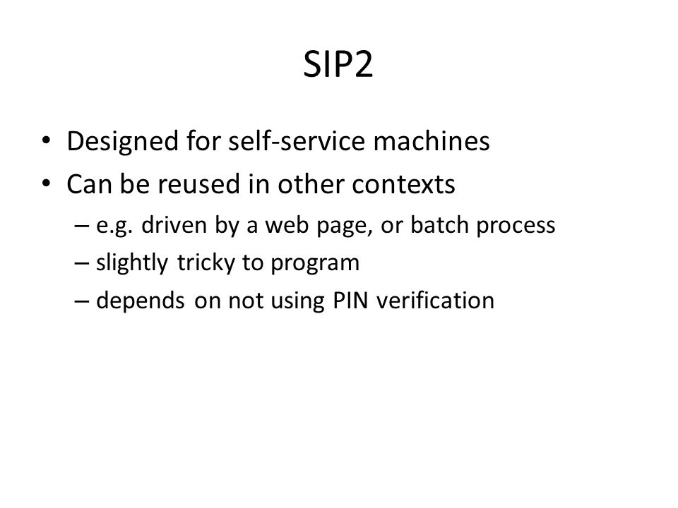 SIP2 Designed for self-service machines