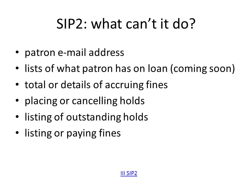 SIP2: what can't it do patron e-mail address