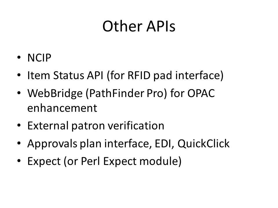 Other APIs NCIP Item Status API (for RFID pad interface)