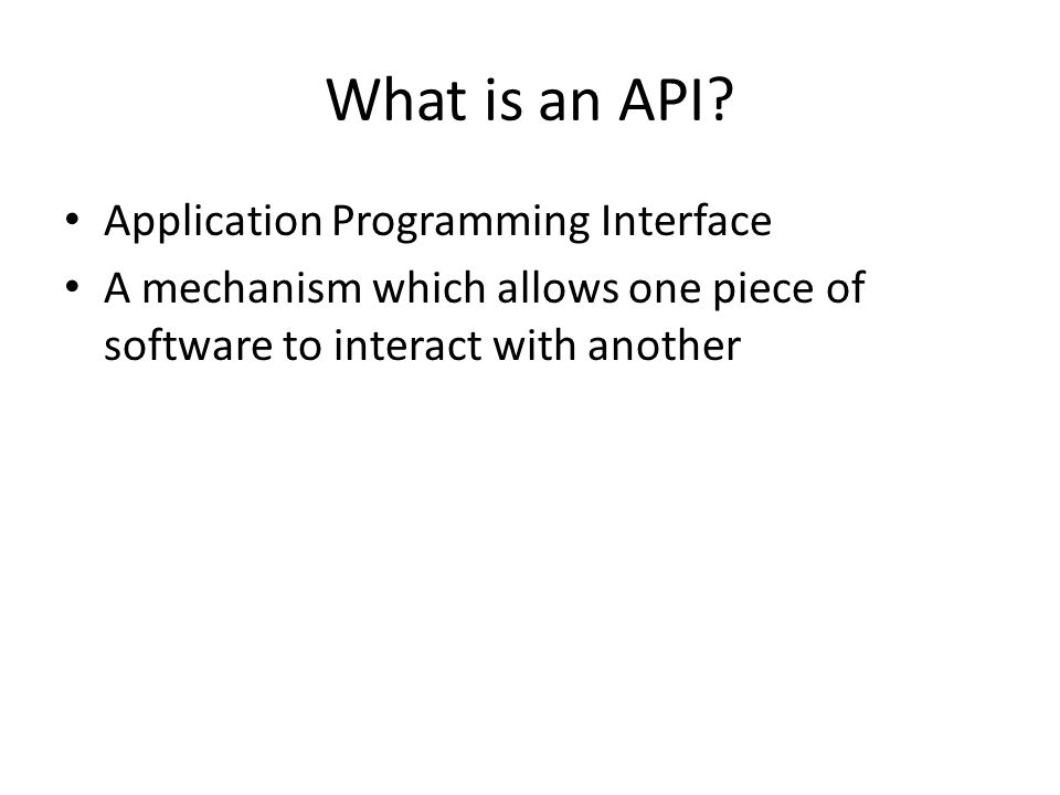 What is an API Application Programming Interface
