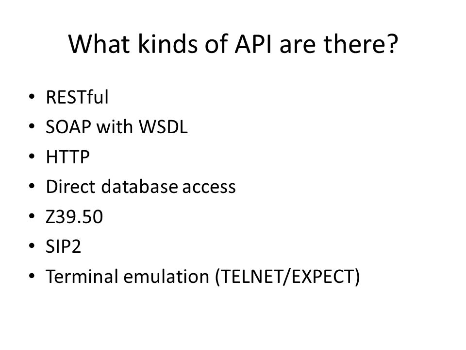 What kinds of API are there