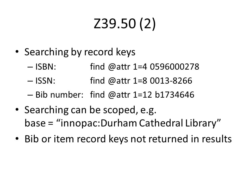 Z39.50 (2) Searching by record keys