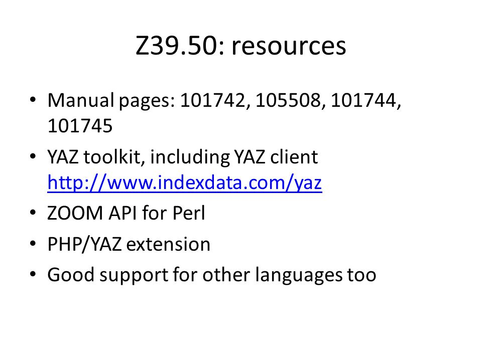 Z39.50: resources Manual pages: 101742, 105508, 101744, 101745