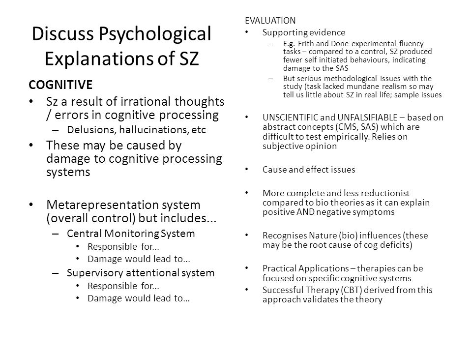 Discuss Psychological Explanations of SZ