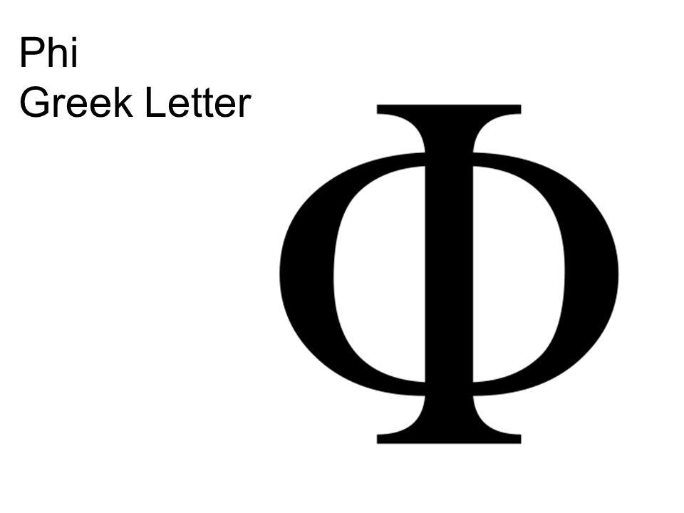 Phi Greek Letter