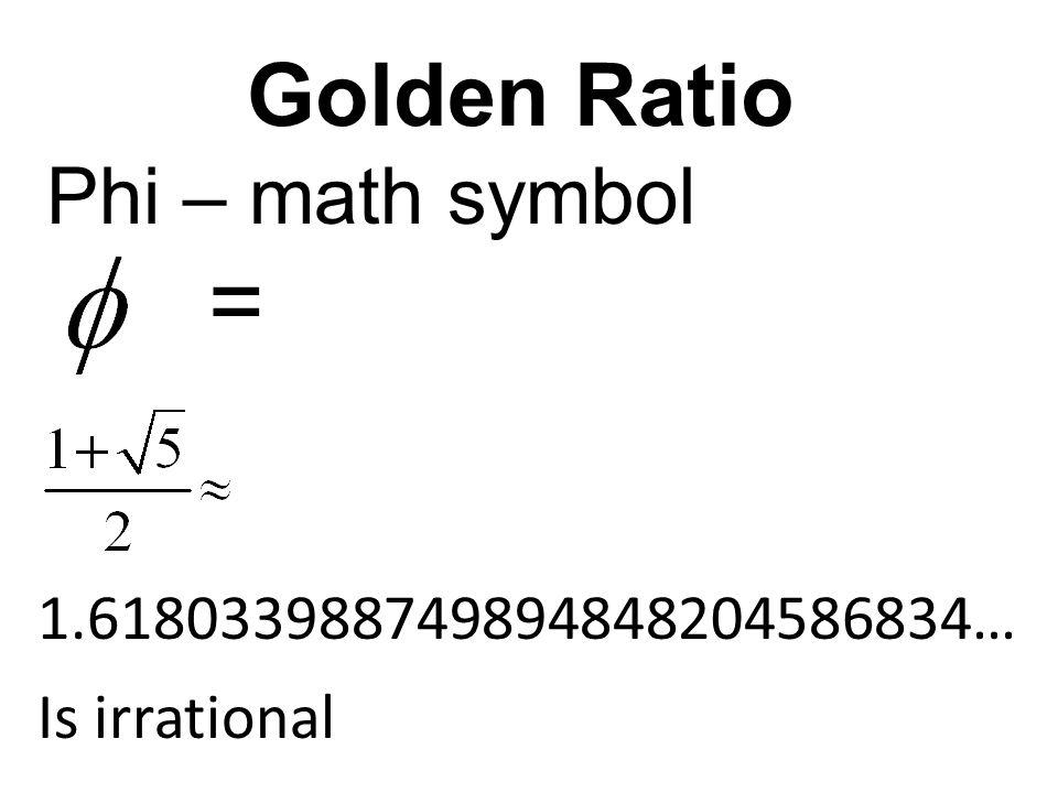 = Golden Ratio Phi – math symbol 1.618033988749894848204586834…