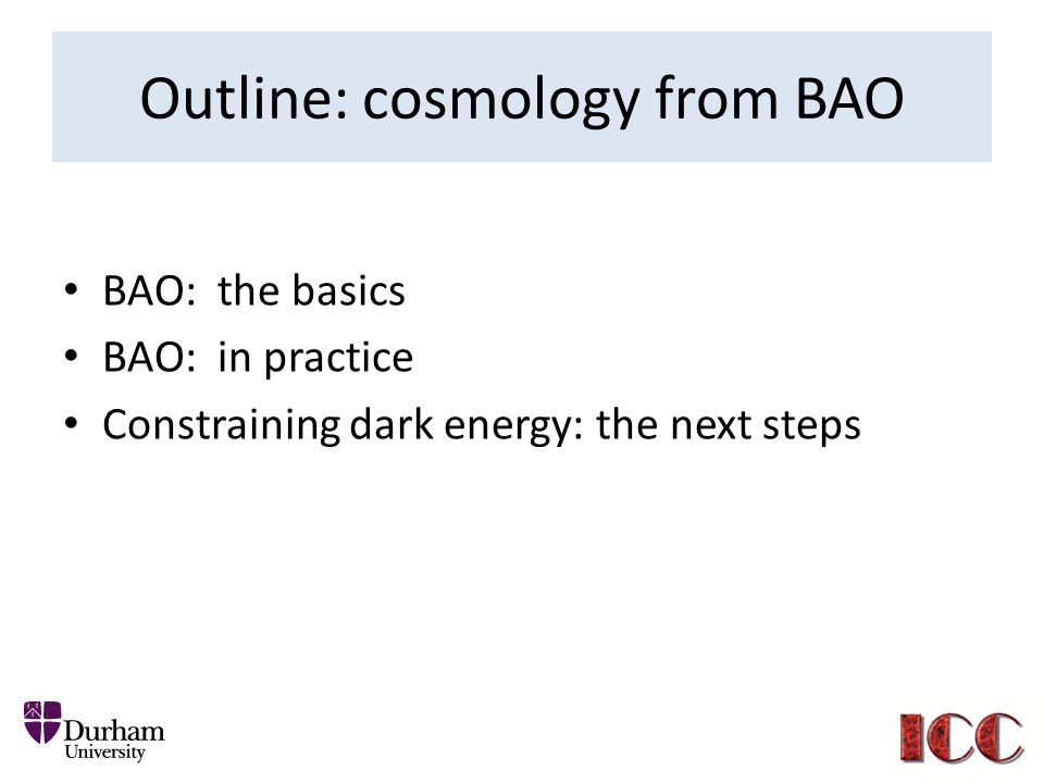Outline: cosmology from BAO