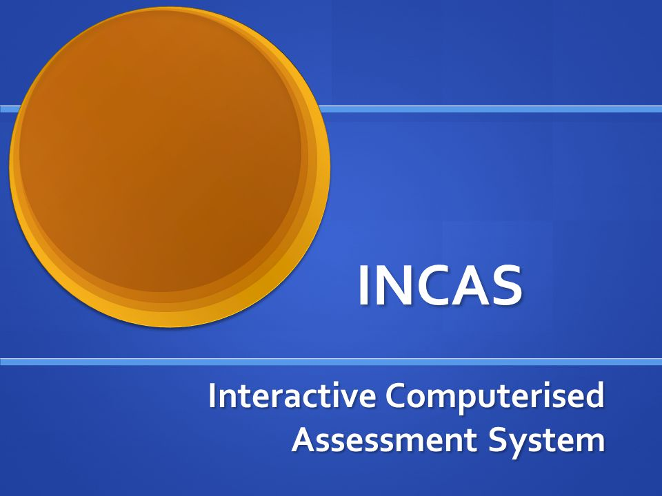 Interactive Computerised Assessment System