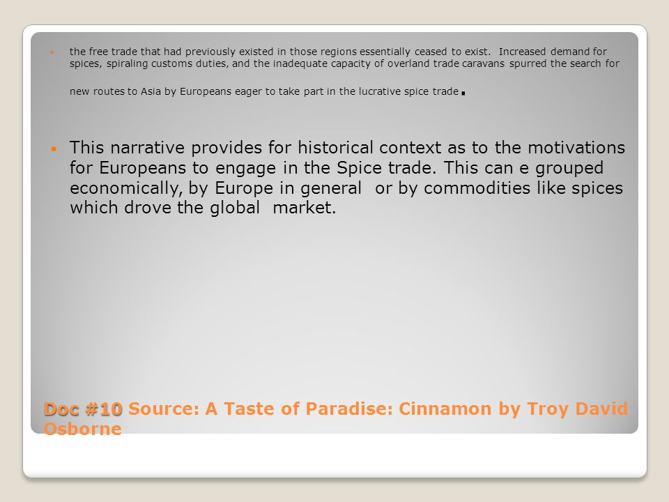 Doc #10 Source: A Taste of Paradise: Cinnamon by Troy David Osborne