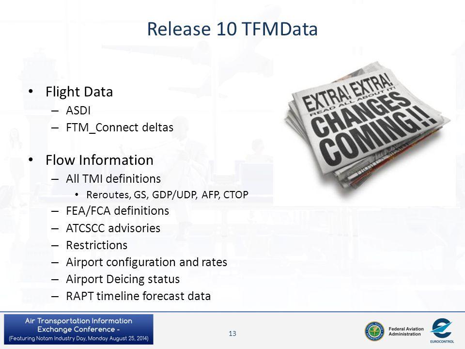 Release 10 TFMData Flight Data Flow Information ASDI