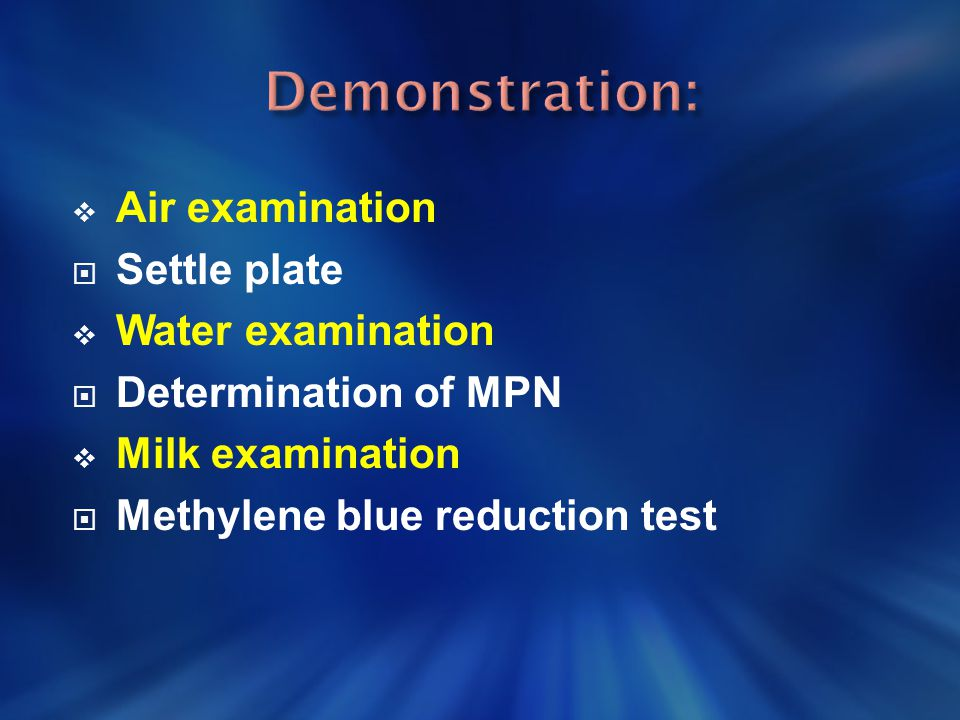 Demonstration: Air examination Settle plate Water examination
