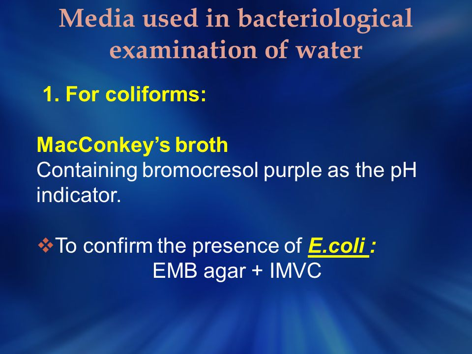 Media used in bacteriological examination of water