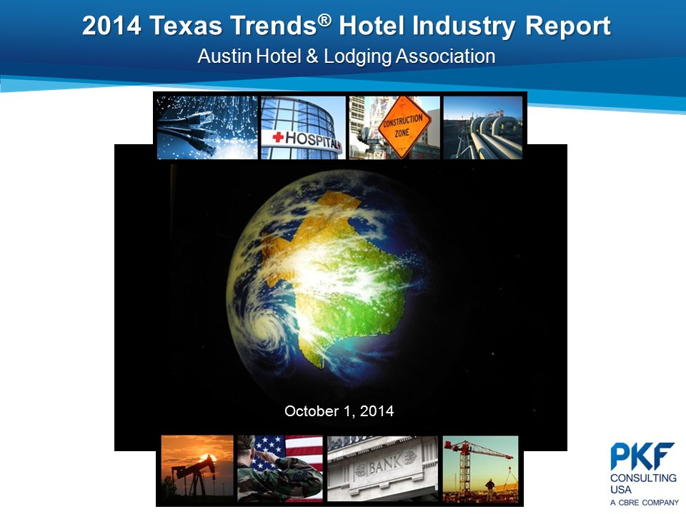 2014 Texas Trends® Hotel Industry Report