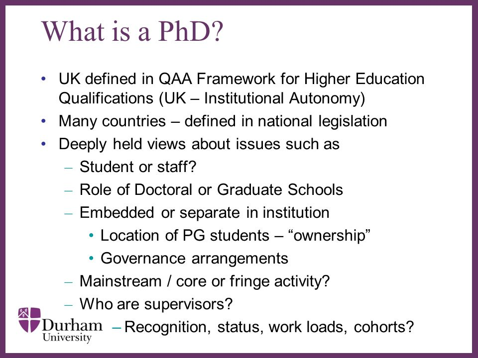 What is a PhD UK defined in QAA Framework for Higher Education Qualifications (UK – Institutional Autonomy)