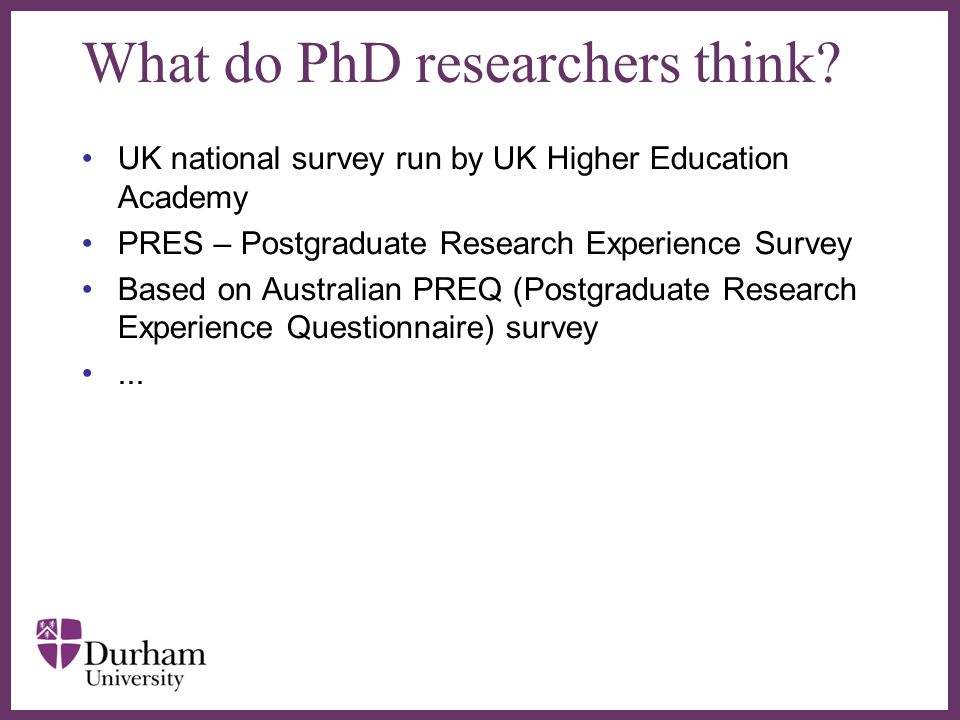 What do PhD researchers think