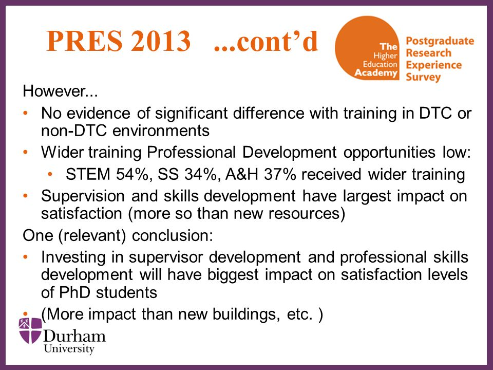 PRES 2013 ...cont'd However... No evidence of significant difference with training in DTC or non-DTC environments.