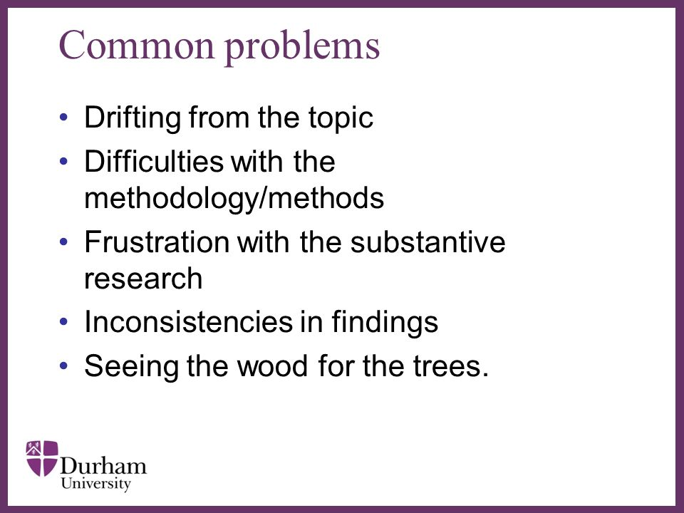 Common problems Drifting from the topic