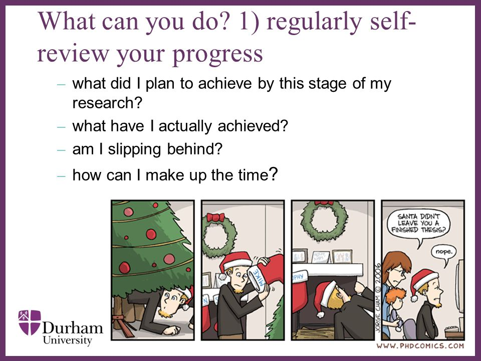 What can you do 1) regularly self-review your progress