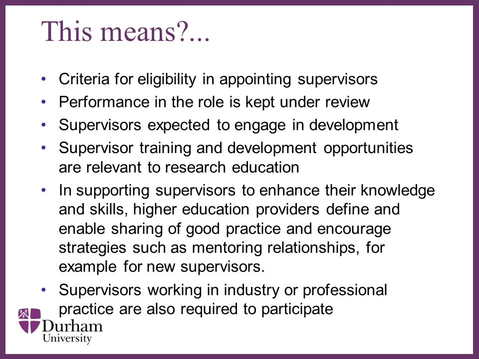 This means ... Criteria for eligibility in appointing supervisors