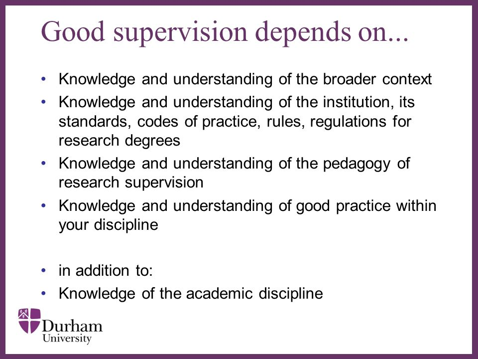 Good supervision depends on...