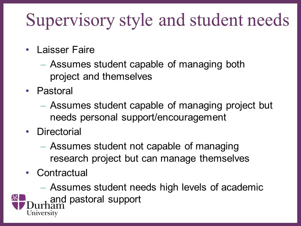 Supervisory style and student needs