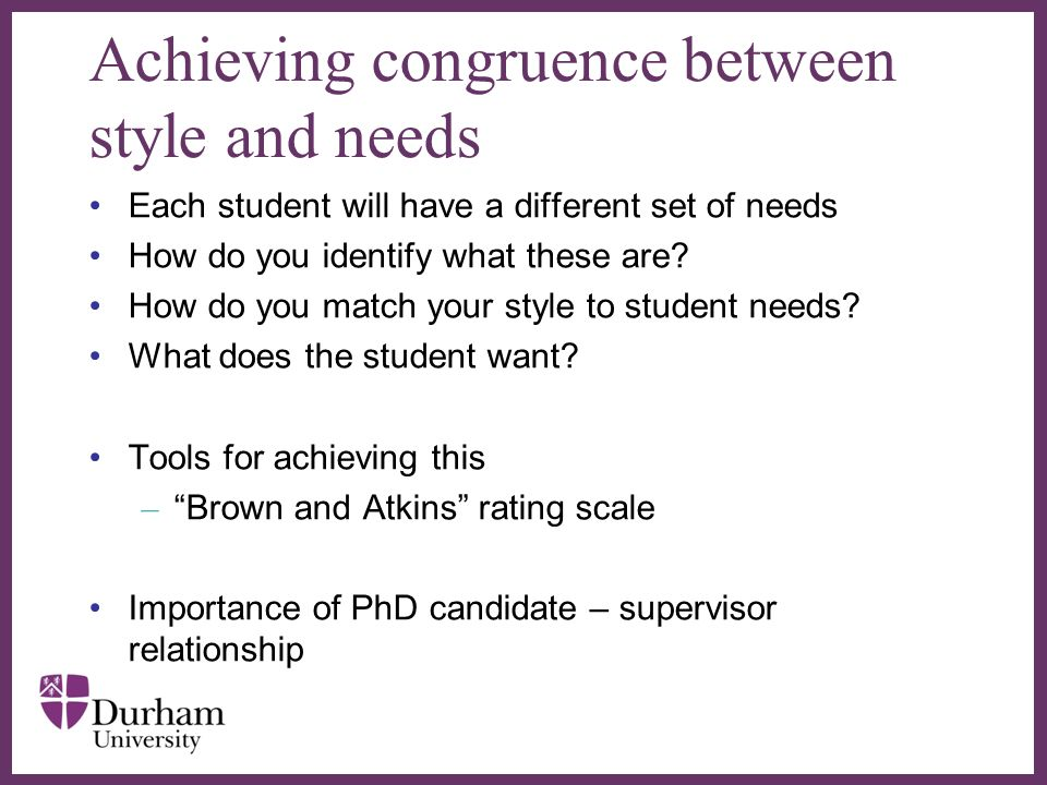 Achieving congruence between style and needs