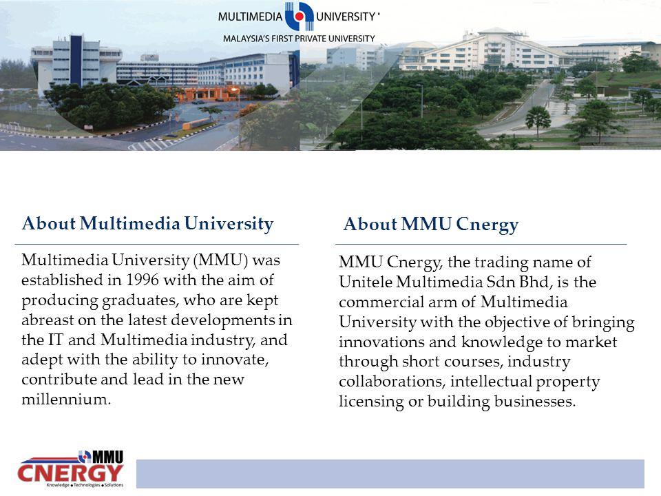 About Multimedia University About MMU Cnergy