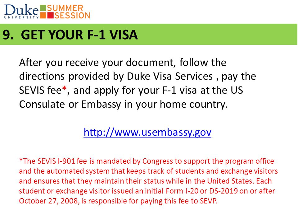 9. Get your F-1 visa 9. GET YOUR F-1 VISA