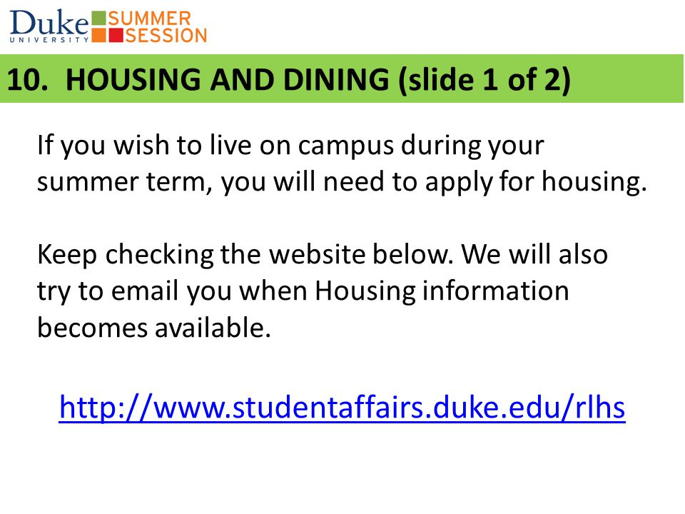 10. Housing 10. HOUSING AND DINING (slide 1 of 2)
