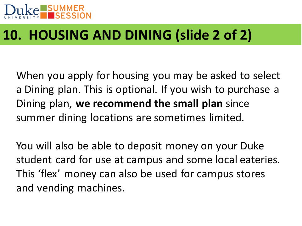 10. HOUSING AND DINING (slide 2 of 2)