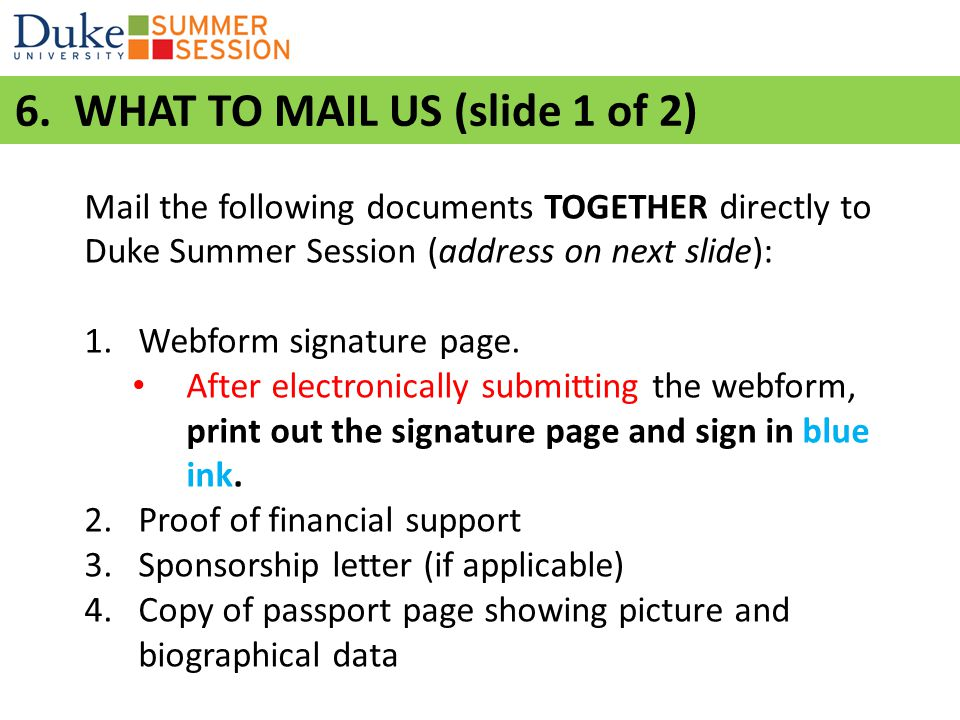 6. WHAT TO MAIL US (slide 1 of 2)