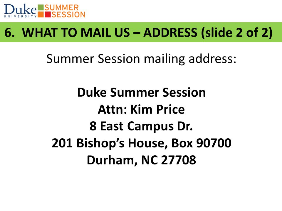 Summer Session mailing address: