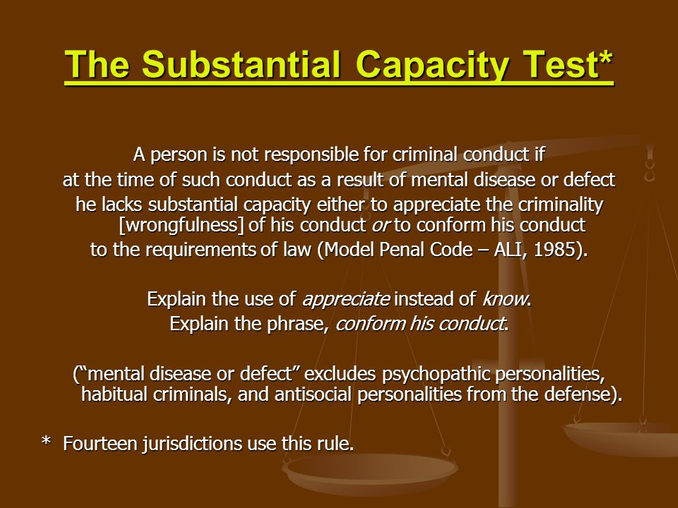 The Substantial Capacity Test*